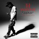 John (feat. Rick Ross)/Lil Wayne