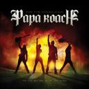 タイム・フォー・アナイアレイション/Papa Roach