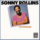 No Problem/Sonny Rollins