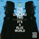 イッツ・ア・ブルー・ワールド/Red Garland Trio