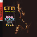 Quiet As It's Kept/Max Roach