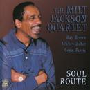 Soul Route/Milt Jackson Quartet