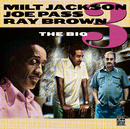 MILT J,JOE PASS,RAY/Milt Jackson, Joe Pass, Ray Brown