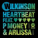 Heartbeat (feat. P Money, Arlissa)/Wilkinson