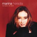 Me Duele, Me Duele/Marina Heredia
