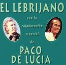 El Lebrijano Con La Colaboracion Especial De Paco De Lucia/Juan Pena