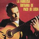 La Fabulosa Guitarra De Paco De Lucia/Paco De Lucía