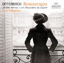 Offenbach - Le Romantique/Les Musiciens du Louvre, Marc Minkowski