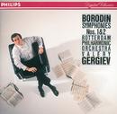ボロディン:交響曲第1番&第2番/Rotterdam Philharmonic Orchestra, Valery Gergiev