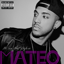 We've Met Before/Mateo