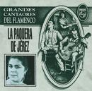 Grandes Cantaores Del Flamenco/La Paquera De Jerez