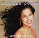 Nuestras Coplas/Pastora Soler