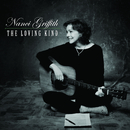 The Loving Kind/Nanci Griffith