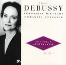 ドビュッシー:歌曲集VOL.3/Veronique Dietschy, Emmanuel Strosser
