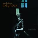 Bare Bones/Madeleine Peyroux