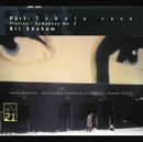 ペルト:タブラ・ラサ、フラトレス、交響曲第3番/Gil Shaham, Göteborgs Symfoniker, Neeme Järvi