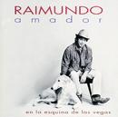 En La Esquina De Las Vegas/Raimundo Amador