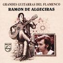 Grandes Guitarras Del Flamenco/Ramón De Algeciras