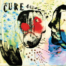 4:13 Dream/The Cure