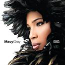 MACY GRAY/BIG/メイシー・グレイ