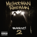 Blackout! 2/Method Man, Redman