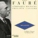 Faure: Melodies/Veronique Dietschy, Philippe Cassard