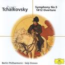 Tchaikovsky: Symphony No. 5 / Overture Solennelle »1812«/Berliner Philharmoniker, Seiji Ozawa