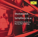 Shostakovich: Symphony No.4/Philadelphia Orchestra, Myung Whun Chung