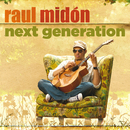 Next Generation/Raul Midón