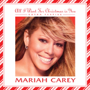 All I Want For Christmas Is You - Extra Festive/MARIAH CAREY