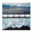The Awakening/Melissa Etheridge