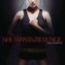 This Is Forever (International Version)/She Wants Revenge