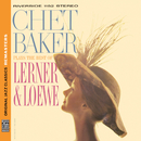 Plays The Best Of Lerner & Loewe [Original Jazz Classics Remasters]/チェット・ベイカー