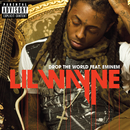 Drop The World (feat. Eminem)/Lil Wayne
