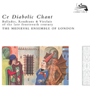 Ce Diabolic Chant/The Medieval Ensemble Of London, Peter Davies, Timothy Davies