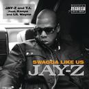 Swagga Like Us (feat. Kanye West, Lil Wayne)/JAY-Z, T.I.