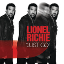 Just Go/Lionel Richie