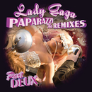 Paparazzi (The Remixes Part Deux)/Lady Gaga