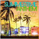 SUMMERTIME ANTHEM/Fingazz