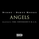 Angels (featuring The Notorious B.I.G.) (feat. The Notorious B.I.G.)/Diddy - Dirty Money