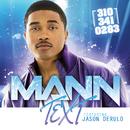 テキスト feat.ジェイソン.デルーロ (feat. Jason Derülo)/Mann