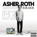 G.R.I.N.D. (Get Ready It's A New Day)/Asher Roth