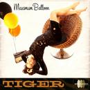 Tiger/Maximum Ballon, Featuring Aku