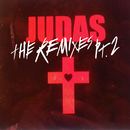 Judas (Remix EP Part 2)/Lady Gaga