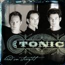 TONIC/HEAD ON STRAIG/Tonic