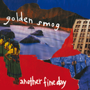 Another Fine Day/Golden Smog