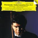 Wieniawski: Violin Concertos Nos.1 & 2/Gil Shaham, London Symphony Orchestra, Lawrence Foster