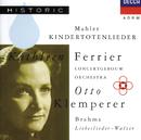 Mahler: Kindertotenlieder / Brahms: Liebeslieder-Walzer/Kathleen Ferrier, Irmgard Seefried, Julius Patzak, Horst Günther, Sir Clifford Curzon, Hans Gál, Royal Concertgebouw Orchestra, Otto Klemperer