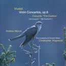 ヴィヴァルディ:ヴァイオリン協奏曲集 作品6/Andrew Manze, The Academy of Ancient Music, Christopher Hogwood