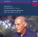 マーラー:交響曲第6番「悲劇的」/Chicago Symphony Orchestra, Sir Georg Solti